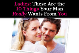 Ladies These Are The 10 Things Your Man Really Wants From You Post Image