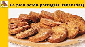 le perdu portugais rabanadas recette facile hd
