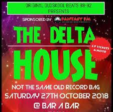 100 The Delta House Tickets Bar A Bar London Sat 27th