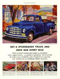 Studebaker Truck Ad - My Cousin Had One Of These. | Studebaker ... Auto Opstart Engines Save Money On Gas 7 Cars With The Tech 2019 Chevrolet Silverado Gets 27liter Turbo Fourcylinder Engine 10 Most Fuelefficient Hybrid Of 2018 Americaus 4wd Pickup Trucks Best Mileage Five Fuel These Are Fuelefficient Vehicles You Can Buy In Canada And Least By Class Consumer Reports Gas Archives The Fast Lane Truck Light Duty 25 Future And Suvs Worth Waiting For Nonhybrid