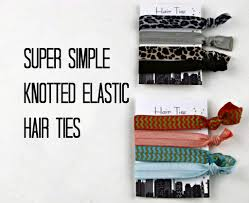 super simple knotted elastic hair ties frugal upstate