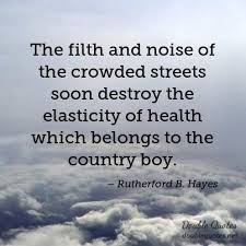The Filth And Noise Of Crowded Streets Soon Destroy Elasticity Health Which Belongs