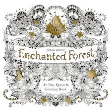 Enchanted Forest An Inky Quest And Colouring Book By Johanna Basford