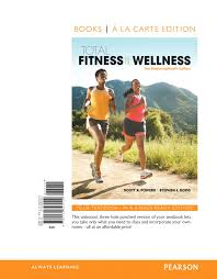 Total Fitness Wellness The Mastering Health Edition Books A La Carte 7th