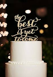 The Best Yet Is To Come Wedding Cake Toppers Rustic Bridal Shower Topper