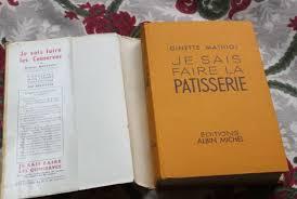 je sais cuisiner ginette mathiot livre cuisine vintage je sais faire la patisserie 1964 papier