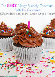 The BEST Allergy Friendly Chocolate Birthday Cupcakes Gluten Dairy Egg Peanut Tree Nut Free Vegan