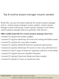 Top 8 Creative Project Manager Resume Samples In This File You Can Ref Materials