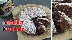 nutella kuchen backen 10 minuten nutella kuchen selber machen einfach schnell