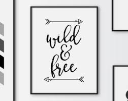 Wild Free Printable Quote Freedom Print Art Downloadable