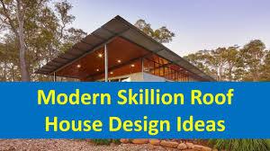 104 Skillian Roof Skillion House Gustospace