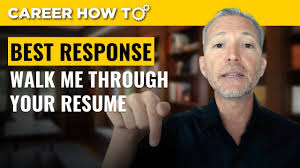 100 Walk Me Through Your Resume Best Way To Respond YouTube