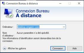 connexion bureau à distance comment me connecter en rdp à mon bureau à distance faq et