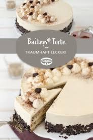 baileys torte rezept kuchen und torten rezepte baileys