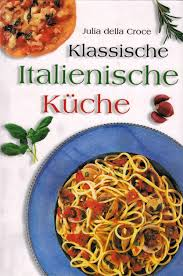 klassische italienische küche della croce