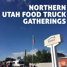 100 Food Trucks Utah Syracuse RC Willey Truck Event Syracuse Grubbin The Salt
