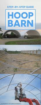 Step-by-Step Guide: Hoop Barn #DIY #farm | Agriculture Today ... Viewing A Thread Hoop Building Our Journey To Build Our Pole Barn House Youtube Best 25 Pole Insulation Ideas On Pinterest Metal Barns Wood Sheds The Home Depot Mueller Metal Buildings Buildings Prices Pennsylvania Mini Barn Storage Shed And Garage Hoopquonset Hut Type Building For Temporary Living Structure Prices Used Fabric Structures For Sale Great Deals Call 800 277 8677 Cstruction