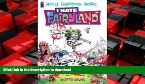 EBOOK ONLINE I Hate Fairyland Adult Coloring Book READ NOW PDF