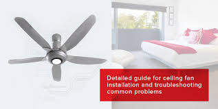 ceiling fan installation and troubleshooting common problems