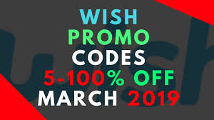 Wish Promo Code For New And Existing Customers March 2019 ...