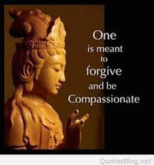 Forgive And Be Compassionate Buddha Picture Quote D300a4deaed266b64c885bb84bd7b3bf