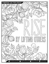We Rise By Lifting Others Free Downloadable Adult Coloring Book From The Togethernessp Pages Hot Inspirational