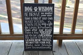 Dog Wisdom Sign Pet Dogs Sayings Wall Art Whdinga With