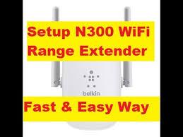 belkin n300 range extender setup how to setup belkin n300 wifi range extender