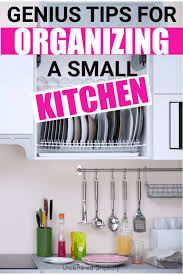 Small Kitchen Organizing Ideas Small Kitchen Organization Ideas How To Instantly Create