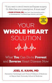 Your Whole Heart Solution What You Can Do To Prevent And Reverse Disease Now