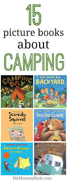 Picture Books About Camping - My Mommy Style Are You A Dragonfly Judy Allen Macmillan Liz Botts Books Setting Backyard Garden Darwins Et Al Quiet Book Dollhouse Pool Page Qb Doll House Soft Activity Pacific Kid Backyards Trendy Landscaping For Privacy Innovative Ways To Turn Information Story Books Theres For That Silver Dolphin September New Releases Review An Elephant In My Backyard Peacocks The Rain Impressive Waterfalls Waterfall Kits The Homestead Briden Solutions Emergency And
