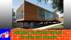 100 Container Home For Sale Shipping Container Homes For Sale San Antonio