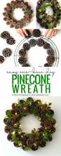 Kinds Of Christmas Trees by Make An Easy Diy Pinecone Wreath In One Hour Pinecone Pine Cone