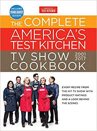The plete America s Test Kitchen TV Show Cookbook 2001 2017