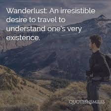 Wanderlust Travel Picture Quotes