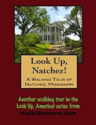 Natchez MS Books By Doug Gelbert