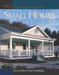100 Design Ideas For Houses Small Homes For Great American Great