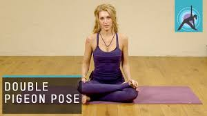Double Pigeon Pose Explained Yoga