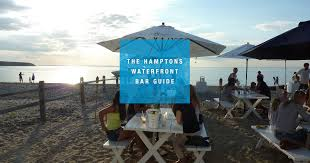 The Patio Westhampton Facebook by Best Bars In The Hamptons On The Waterfront Thrillist