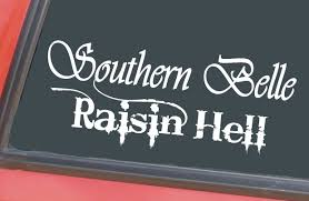Southern Belle Raisin Hell Cute Country Girl 7.5