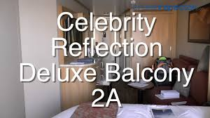 Celebrity Constellation Deck Plan Aquaclass by Celebrity Reflection Deluxe Balcony Stateroom 2a 7239 Review