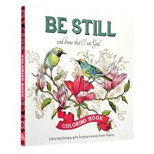 Amazon 34Be Still34 Inspirational Adult Coloring Therapy Featuring Psalms 9781432114893 Christian Art Publishers Books