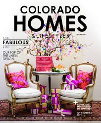 Interior Decorating Magazines List by Colorado Homes And Lifestyles Colorado U0027s Home Design Authority