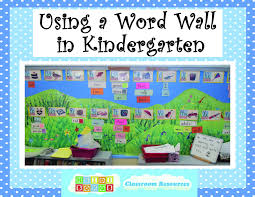 Using A Word Wall In Kindergarten