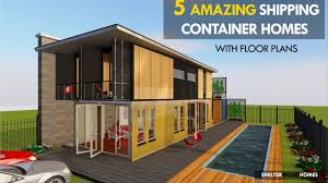 100 Homes From Shipping Containers Floor Plans The 5 Most Amazing Container House Designs With SHELTERMODE
