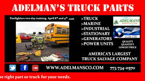 Firefighters Two-day Training April 8th And 9th 2016 | Adelmans ... 2017 Itpa Spring Meeting Heavy Duty Truck Parts Semi Dozens Of Suspected Stolen Cars Found In Salvage Yard Nbc Chicago Branching Bubble 8 Lamps By Lindsey Adelman Darksilver 3d Model Pin Aaron On Adelmans Truck Parts Pinterest Corp Accsories Store Il 60617 Tvh Dailymotion Video Equipment 1 Lamp Clearblack 12va033696 12v71 Power Unit Youtube S Canton Oh Best 2018 C18 Wjh01687