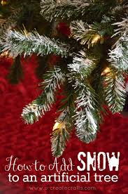Christmas Tree Flocking Spray Can by How To Add Snow To An Artificial Tree U Create Artificial Tree
