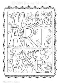 Make Art Not War Coloring Page By Thaneeya