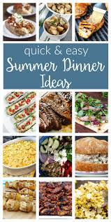 Easy Summer Dinner Ideas Quick Healthy And Delicious Recipes For Meals