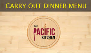 Menus Pacific Kitchen Fusion Restaurant Dining Experience by